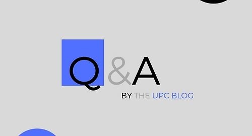 The UPC Blog : Q&A