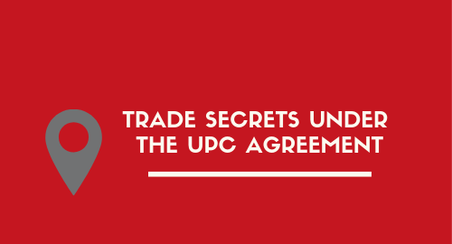TRADE SECRETS under the UPC Agreement